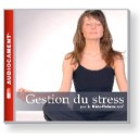 Gestion du stress - (1 CD audio)